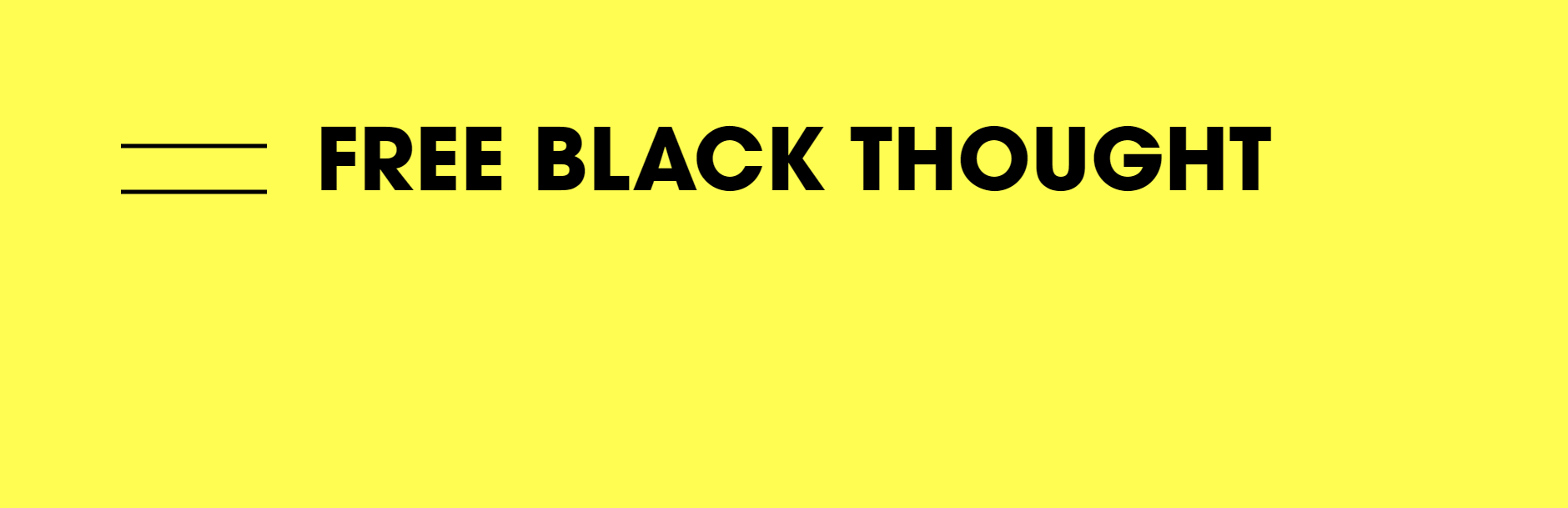 Black thought varies as widely as black individuals: Free Black Thought
