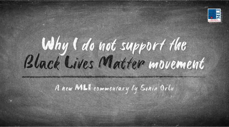 Orlu: Why I do not support the Black Lives Matter Movement